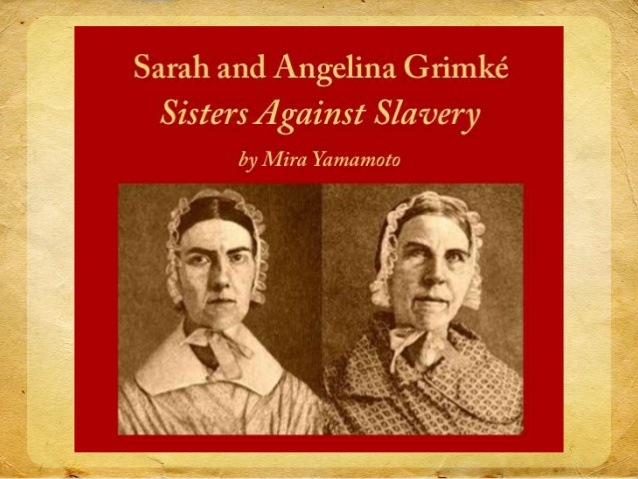 sarah-and-angelina-grimk-sisters-against-slavery-1-638